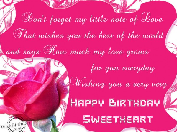 Don't Forget My Little Note Of Love happy Birthday Sweetheart