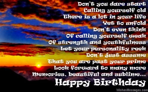 Dont You Dare Start Calling Yourself Old Happy Birthday