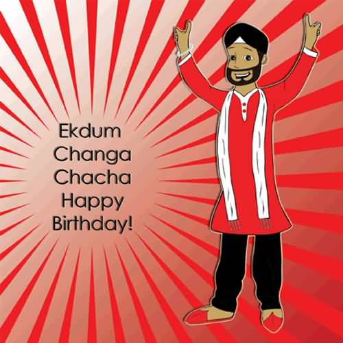 Ek Dum Changa Chacha Happy Birthday