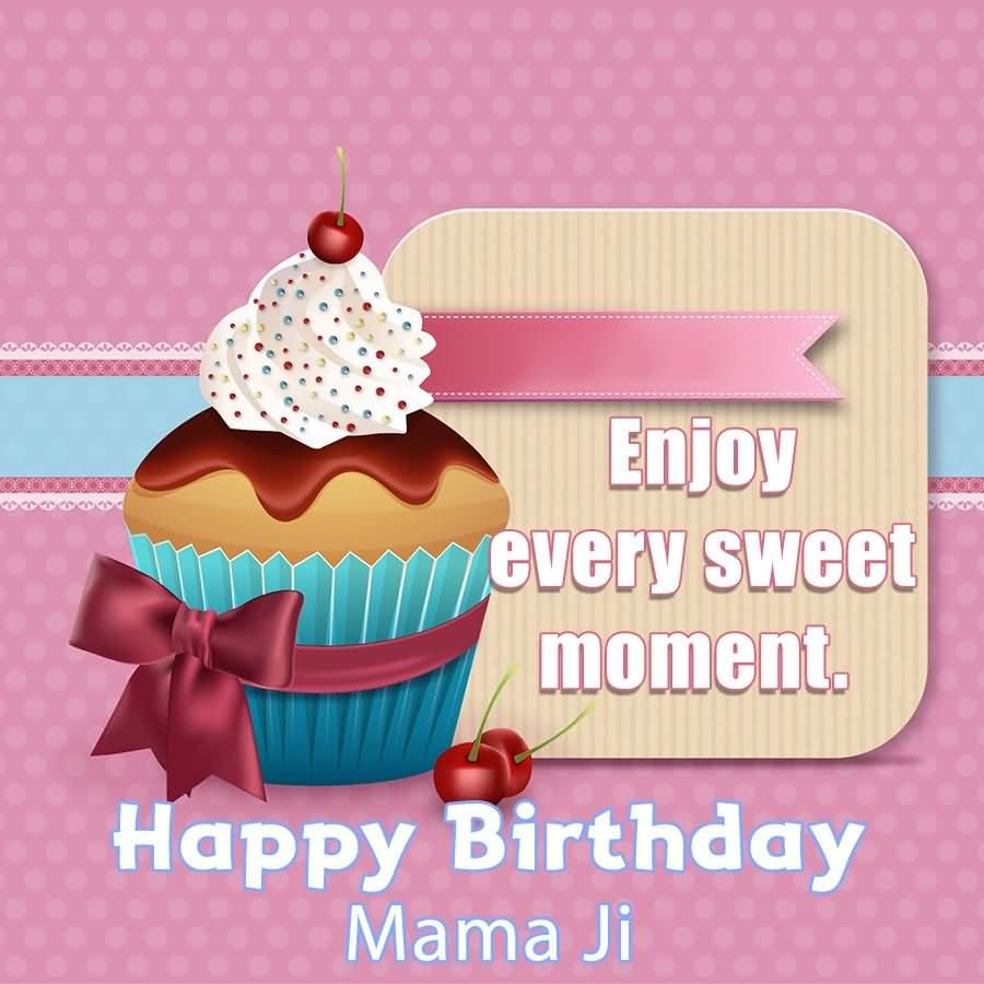 Birthday wishes for mamu ecards images page 6 enjoy every sweet moment happy birthday mama ji kristyandbryce Images