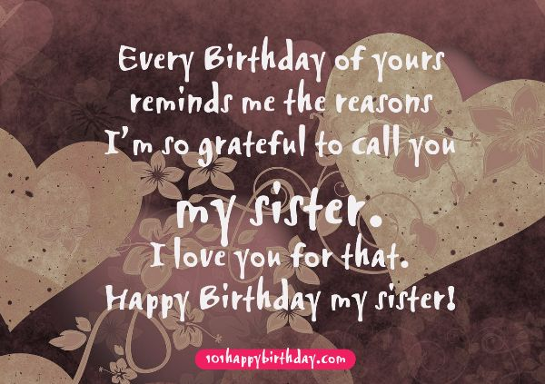 Every Birthday Of Yours Reminds Me My Sister I Love You For That Happy Birthday