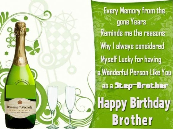 Every Memory From Gone Years A Wonderful Person Like You Happy Birthday Brother