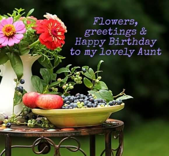 Flowers Greeting And Happy Birthday To My Lovely Aunt