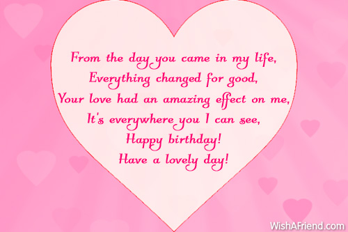 From The Day You Came In My Life Happy Birthday Have A Lovely Day