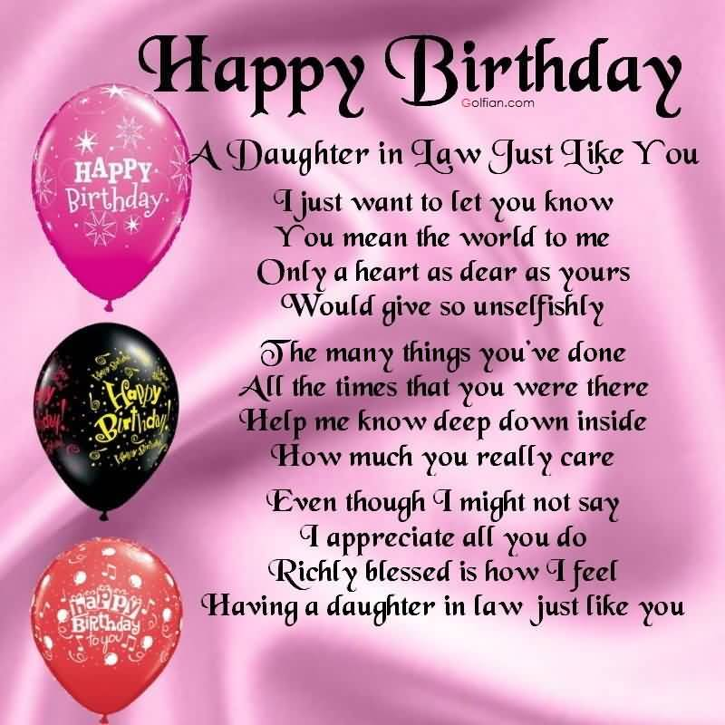 Happy Birthday A Daughter In Law Just Like You I Just want To Let You Know Having A Daughter In Law