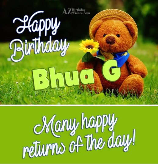 Happy Birthday Bhua G Many Happy Return Of The Day