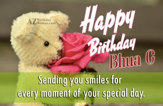 Happy Birthday Bhua G Sending You Smiles For Every Moment Of Your Special Day