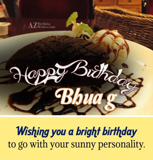 Happy Birthday Bhua G Wishing You A Bright Birthday To Go With Your Sunny Personality