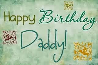 Happy Birthday Daddy (9)