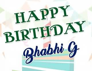 Happy Birthday Dear Bhabhi Ji