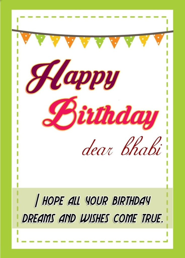 Happy Birthday Dear Bhabi I Hope All Your Birthday Dreams And Wishes Come True