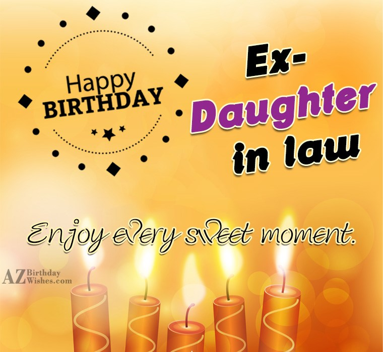 Happy Birthday Ex Daughter In Law
