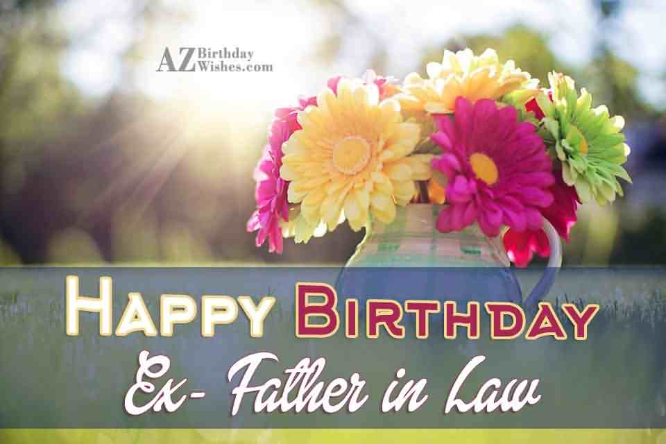 Happy Birthday Ex Father In Law (2)