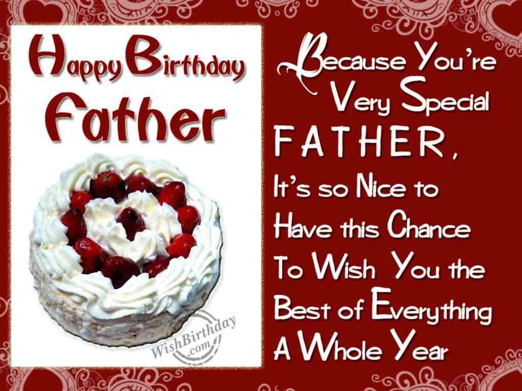 Happy Birthday Father Because You're Very Special Father It's So Nice To Have This Cahnce