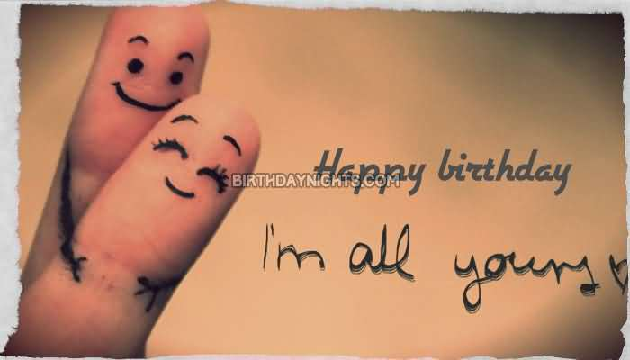 Happy Birthday I'am All You
