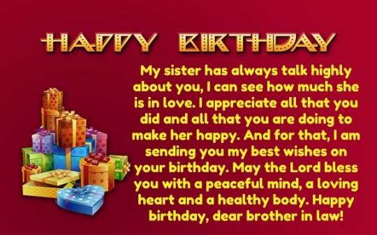 Happy Birthday My Sister has Always Talk Highly About You Happy Birthday Dear Brother In Law