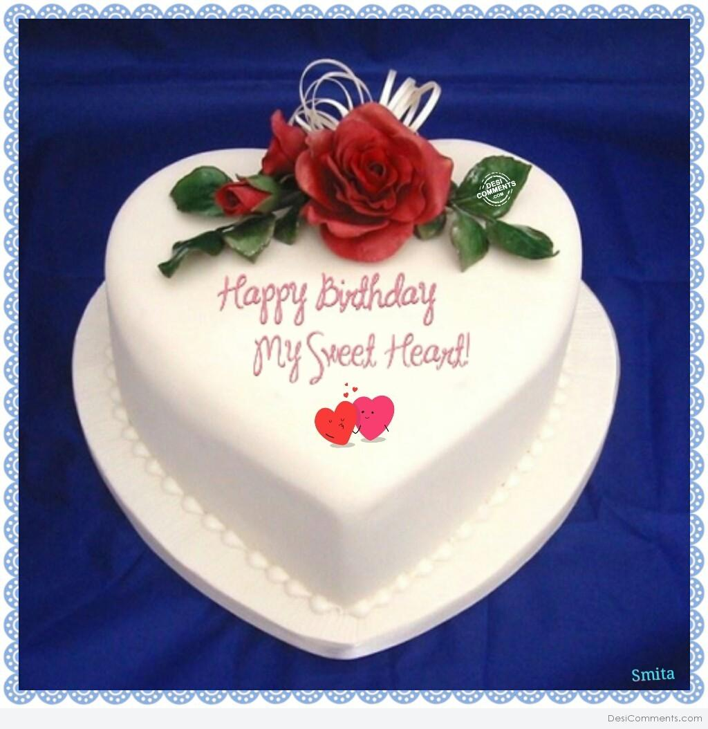Happy Birthday My Sweetheart With Lovely Cake