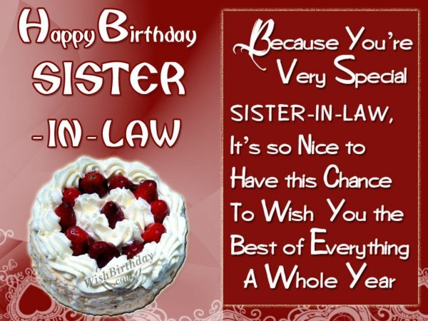 Happy Birthday Sister In Law Because You're Very Special Sister In Law