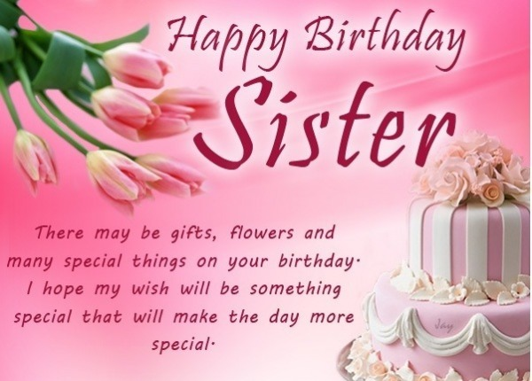 Happy Birthday Sister There May Be Gift Flower An Many More