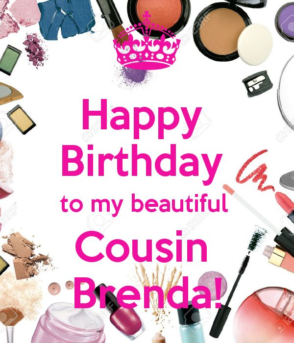 Happy Birthday To My Beautiful Cousin Brenda (2)