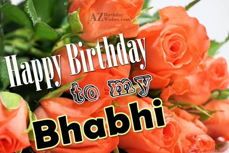 Happy Birthday To My Bhabhi