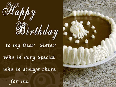 Happy Birthday To My Dear Sister Who Is Very Special