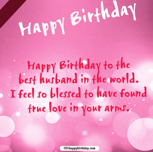 Happy Birthday To The Best Husband In World I Feel So Blessed Have