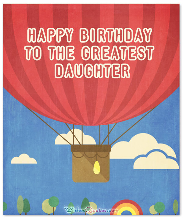 Happy Birthday To The Greatest Daughter