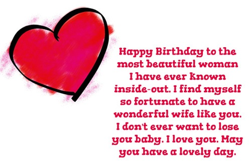 Happy Birthday To The Most Beautiful Woman I Love You May You Have A Lovely Day