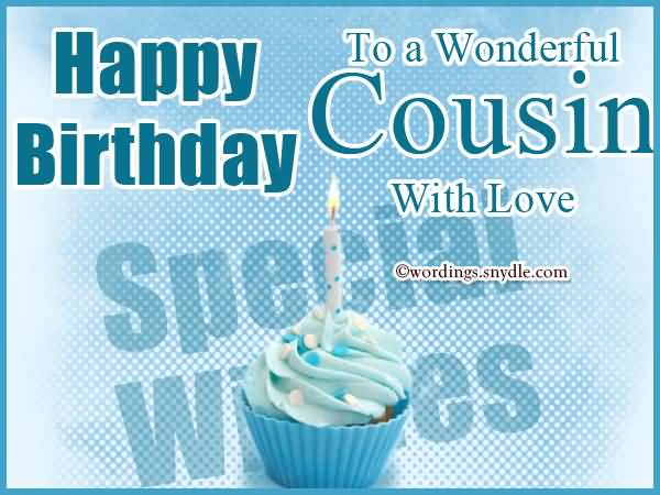 Happy Birthday To  Wonderful Cousin With Love