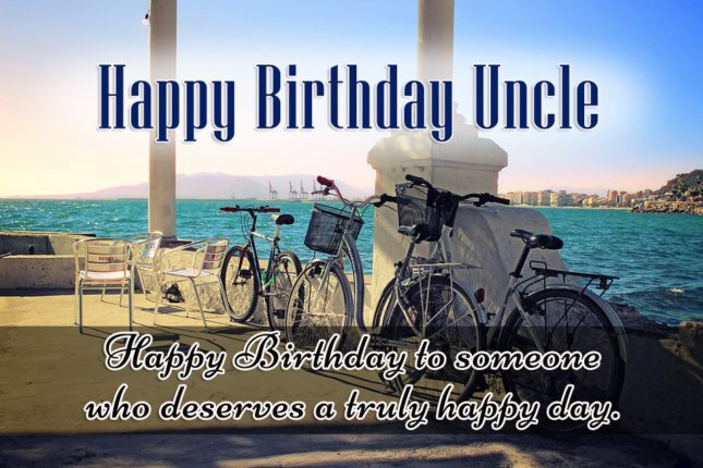 Happy Birthday Uncle A Truly Happy Day