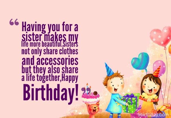 Having You For A Sister Makes My Lite More Beautiful Sister Happy Birthday