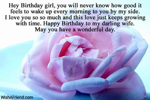 Hey Birthday Girl You Will Never Know How Good It Feels To Wake Up Every Morning May You Have A Wonderful Day