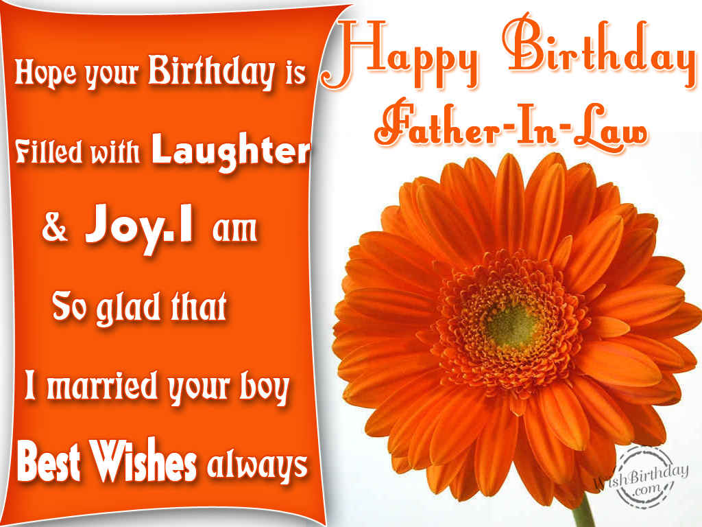 Hope Your Birthday Filled with Laughter And Joy Happy Birthday Father In Law