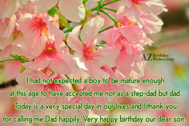 I Had Not Expected A Boy To Be Mature Enough Very Happy Birthday Our Dear son