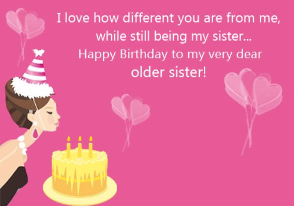 I Love How Different You Are From Me While Still Being My Sister Happy Birthday
