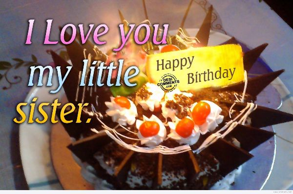 I Love You My Little Sister Happy Birthday