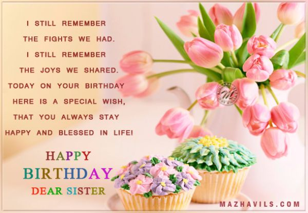 I Still Remember The Fight We Had Happy Birthday Dear Sister