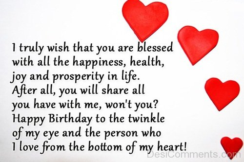 I Truly Wish Taht You Are Blessed With All The Happiness I Love From The Bottom Of My Heart