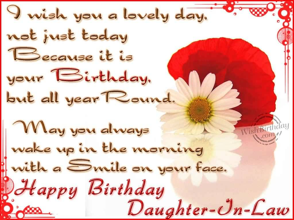 I Wish You A Lovely Day Not Just Today Happy Birthday Daughter In Law Nice Wishes
