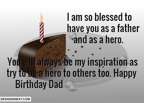 I am So Blessed To Have You As A Father And So A Hero Happy Birthday Dad