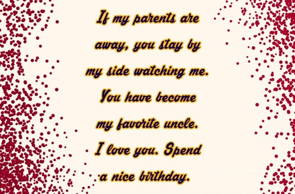 If My Parents Are Away You Stay By My Side Watching Me I Love You Spend A Nice Birthday