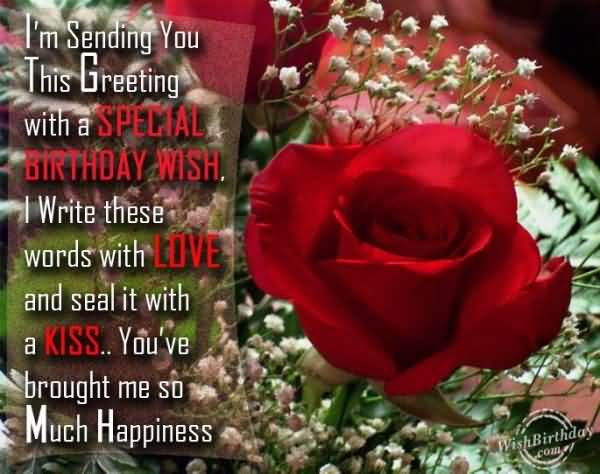 I'm Sending Yo This Greeting With A Special Birthday Wish With Kiss