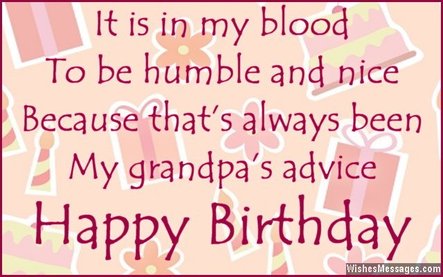 It Is In My Blood To Be Humble And Nice My Grandpa's Advice Happy Birthday
