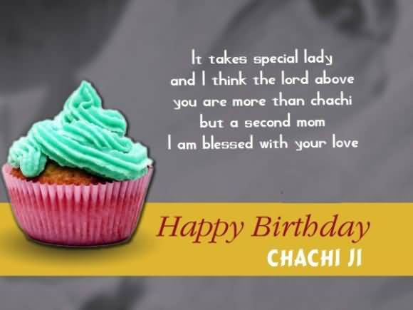It Take Special Lady And I Thiink The Lord Above You Are More Than Chachi Happy Birthday Chachi Ji