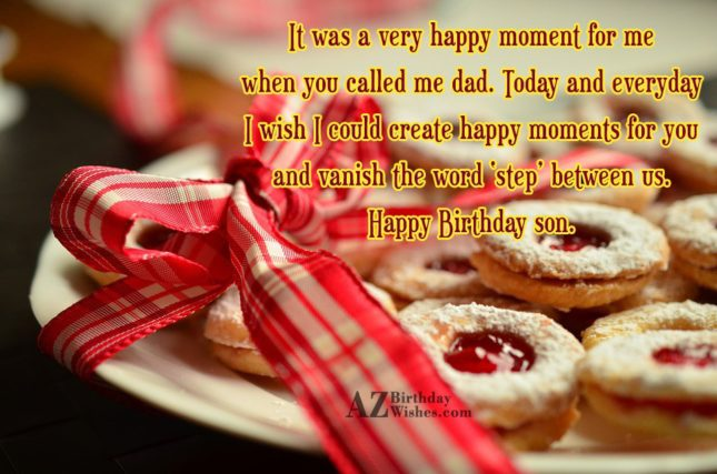 It Was A Very Happy Moment For Me When You Called Me Dad Happy Birthday Son