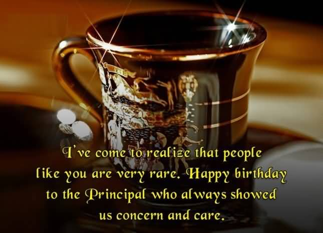 I've Come To Realize That People Like You Are Very Rare Happy Birthday