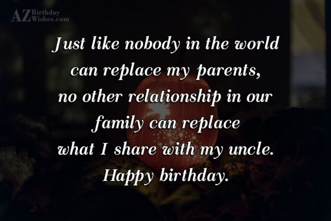 Just Like Noboday In The World Can Replace My Parents No Other I Share With My Uncle Happy Birthday