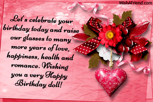 Let's Celebrate Your Birthday Today And Raise Our Glasses Of Love Wishing You A Very Happy Birthday Dol