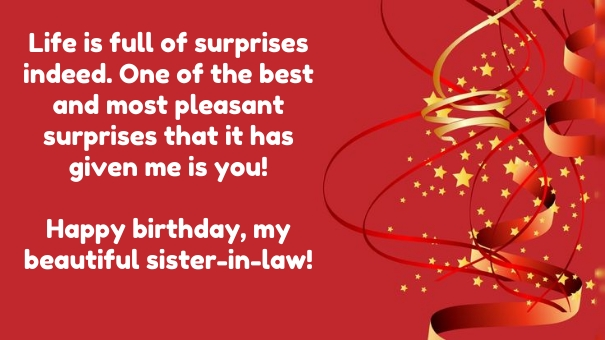 Life Is Full Of Surpries Ineed One Of The Best And Most Pleasant Happy Birthday My Beautifu Sister In Law`